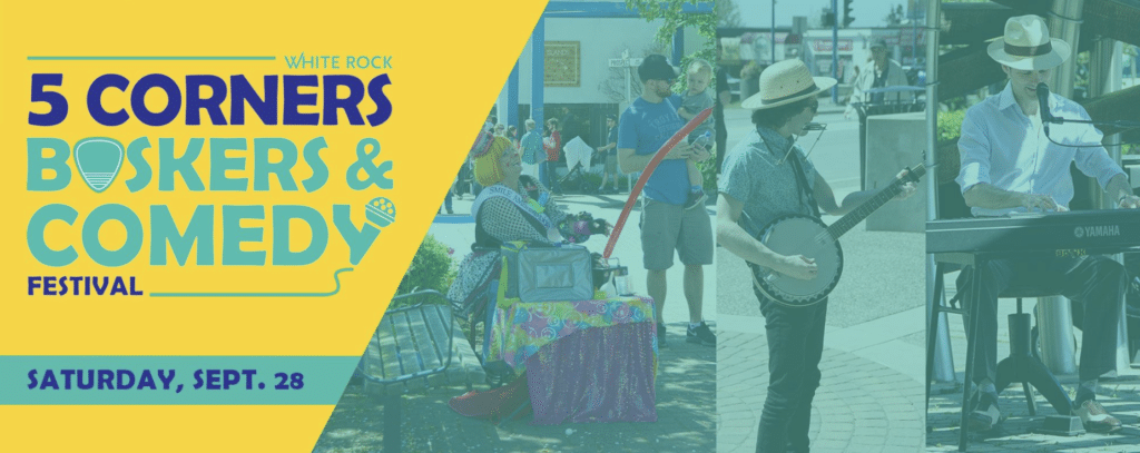White Rock 5 Corners Buskers and Comedy Festival 2019